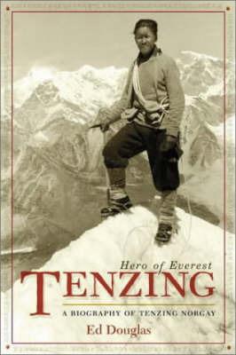 Tenzing: Hero of Everest by Ed Douglas image