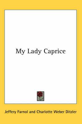 My Lady Caprice by Jeffery Farnol image