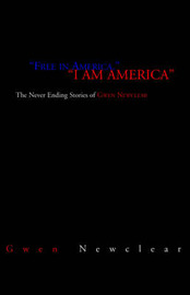 Free in America, I Am America by Gwen Newclear image