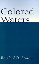 Colored Waters by Bradford D. Stratton image