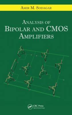 Analysis of Bipolar and CMOS Amplifiers by Amir M. Sodagar image