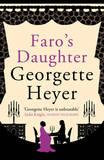 Faro's Daughter by Georgette Heyer