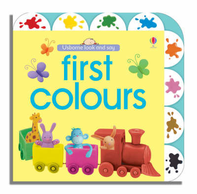 Usborne Look and Say First Colours by Felicity Brooks