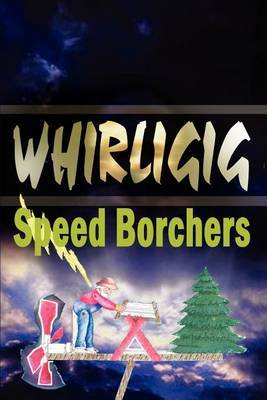Whirligig by Ralph Borchers image