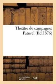 Theatre de Campagne. Paturel by Sans Auteur