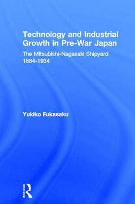 Technology and Industrial Growth in Pre-War Japan by Yukiko Fukasaku image