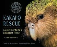 Kakapo Rescue by Sy Montgomery
