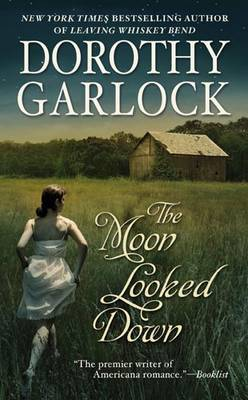 The Moon Looked Down by Dorothy Garlock image