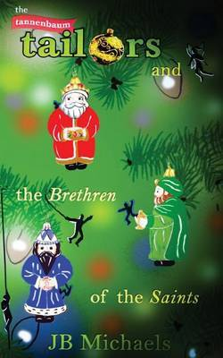 The Tannenbaum Tailors and the Brethren of the Saints by Jb Michaels image