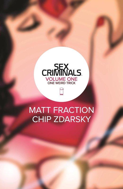 Sex Criminals: volume 1 by Matt Fraction