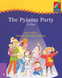 Cambridge Plays: The Pyjama Party ELT Edition by June Crebbin image