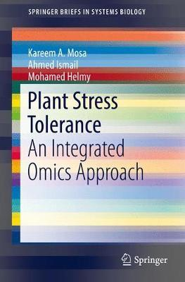 Plant Stress Tolerance by Kareem A. Mosa