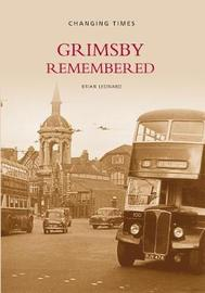 Grimsby Remembered by Brian Leonard image