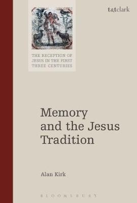 Memory and the Jesus Tradition by Alan Kirk image