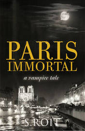 Paris Immortal by Sherry Roit image