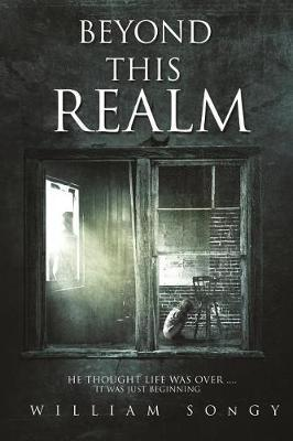 Beyond This Realm by William Songy
