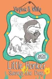 Little Honker Saves the Day by Virginia K White image