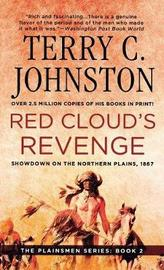 Red Cloud's Revenge by Terry C. Johnston