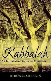 Kabbalah by Byron L. Sherwin