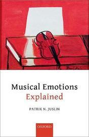 Musical Emotions Explained by Patrik N. Juslin