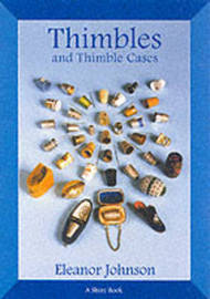 Thimbles and Thimble Cases by Eleanor Johnson image