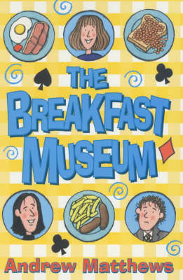 The Breakfast Museum by Andrew Matthews image