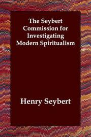 The Seybert Commission for Investigating Modern Spiritualism by Henry Seybert image