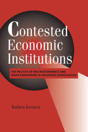 Contested Economic Institutions by Torben Iversen