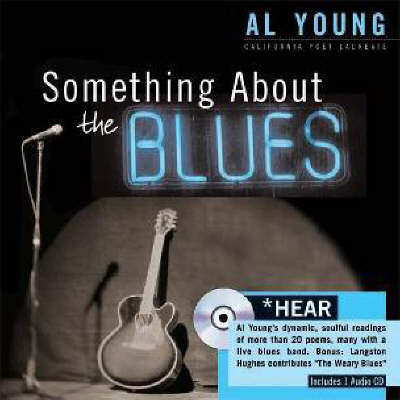 Something About the Blues by Al Young