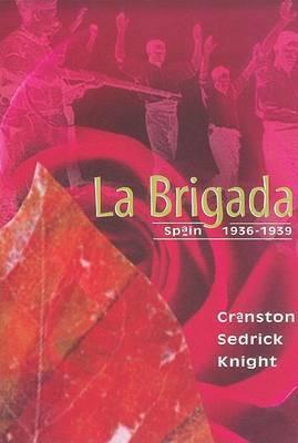 La Brigada by Cranston Sedrick Knight