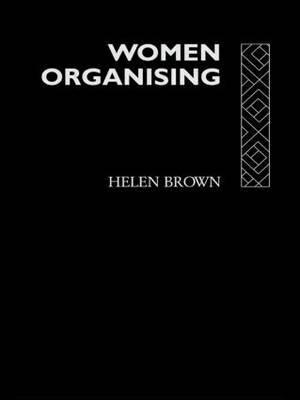 Women Organising by Helen Brown