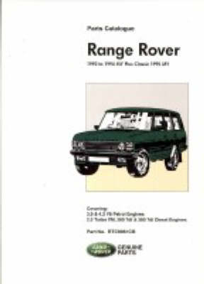Range Rover 1992 to 1994 MY Plus Classic 1995 MY by Brooklands Books Ltd
