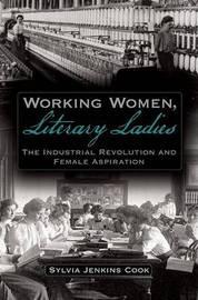 Working Women, Literary Ladies by Sylvia Jenkins Cook image