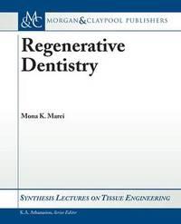 Regenerative Dentistry by Mona K. Marei image