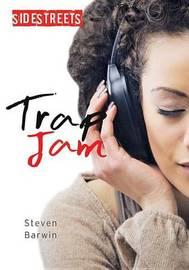 Trap Jam by Steven Barwin