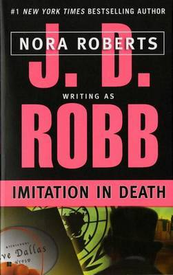 Imitation in Death (In Death #19) (US Ed.) by J.D Robb