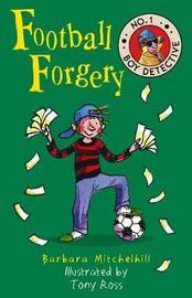 Football Forgery by Barbara Mitchelhill