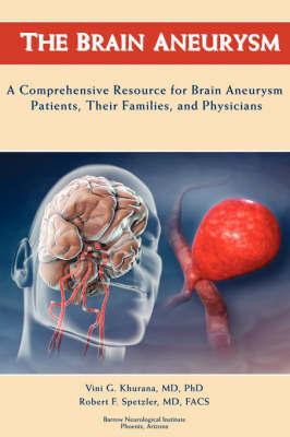 The Brain Aneurysm by Vini G. Khurana