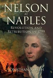 Nelson at Naples by Jonathan North