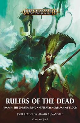 Rulers of the Dead by Josh Reynolds