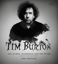 Tim Burton (updated edition) by Ian Nathan