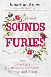 Sounds & Furies by Jonathon Green