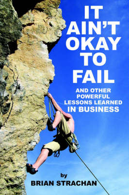 It Ain'T Okay to Fail by BRIAN STRACHAN image