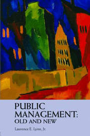 Public Management by Laurence E Lynn image