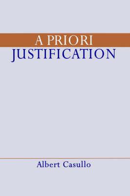 A Priori Justification by Albert Casullo image