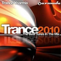 Trance 2010 - The Best Tunes In The Mix (2CD) by Various Artists