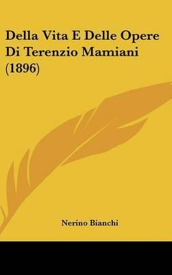Della Vita E Delle Opere Di Terenzio Mamiani (1896) by Nerino Bianchi image
