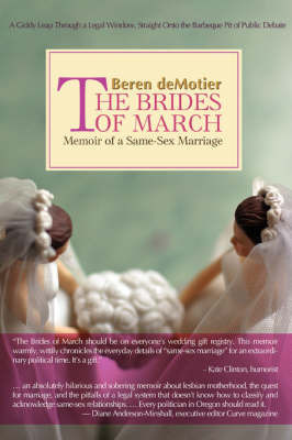 The Brides of March by Beren deMotier