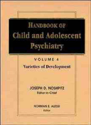 Handbook of Child and Adolescent Psychiatry Volume 4