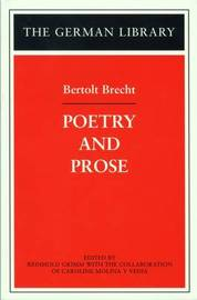 Poetry and Prose by Bertold Brecht